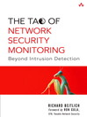 The Tao of Network Security Monitoring (eBook): A Guide to Creating Effective Ajax Applications (Digital Short Cut)